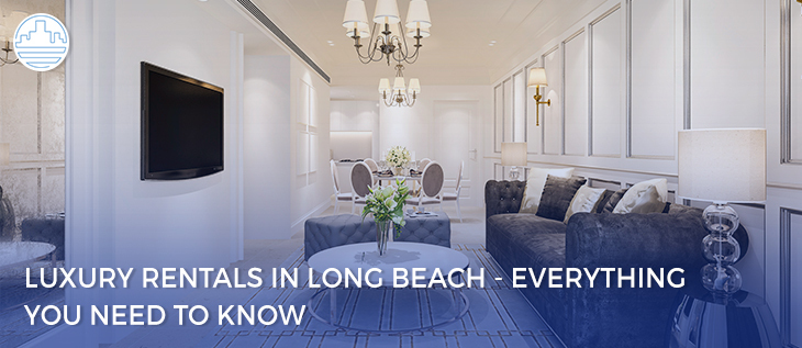 Property Management Advice About Renting Out Luxury Properties in Long Beach thumbnail